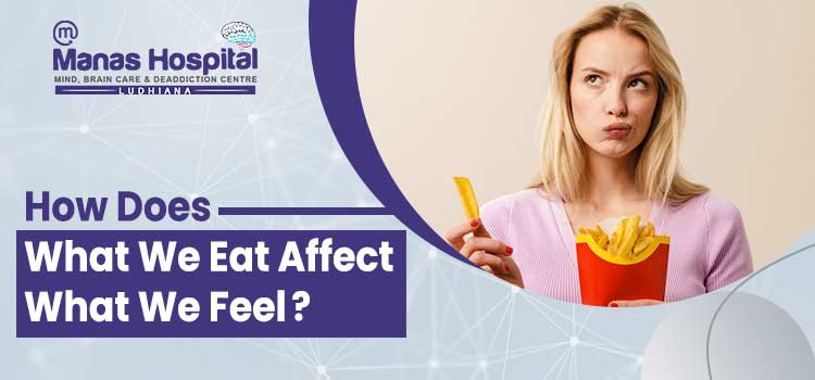 Do Our Eating Habits Affect Our Mental State? What Is Nutritional Psychiatry?