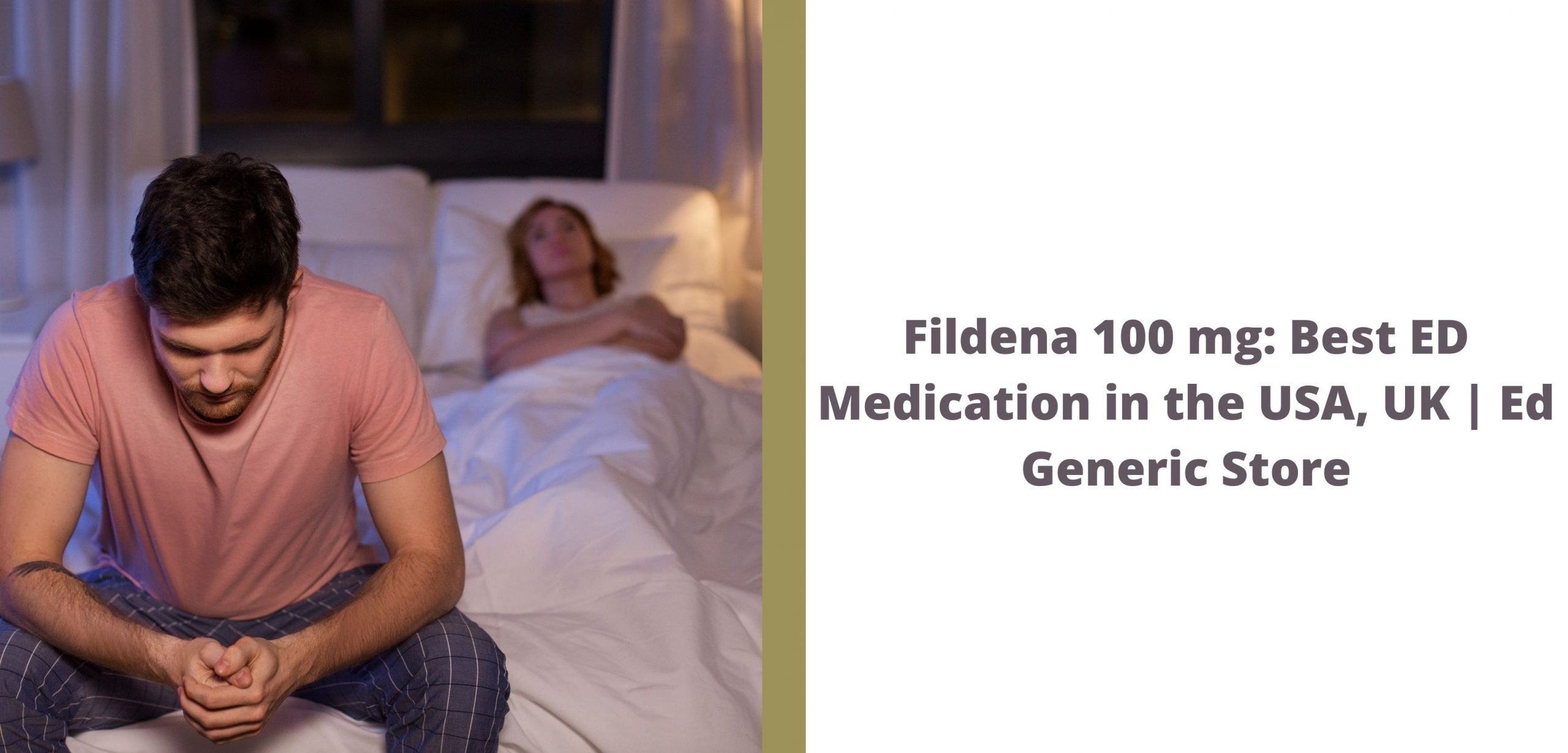 Fildena 100 mg: Best ED Medication in the USA, UK | Ed Generic Store